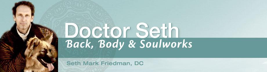 Doctor Seth: Back, Body and Soulworks
